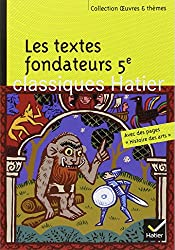 Les textes fondateurs 5e