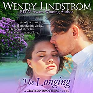 The Longing: Grayson Brothers, Book 2 | [Wendy Lindstrom]