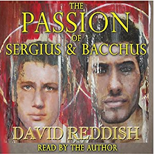 The Passion of Sergius and Bacchus Audiobook