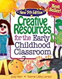 img - for Creative Resources for the Early Childhood Classroom by Judy Herr (2007-05-24) book / textbook / text book