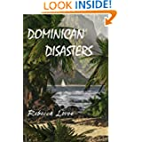 Dominican Disasters (third in the tropical suspense series)
