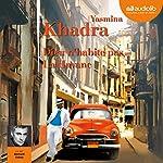 Dieu n'habite pas La Havane | Yasmina Khadra
