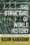 The Structure of World History: From...