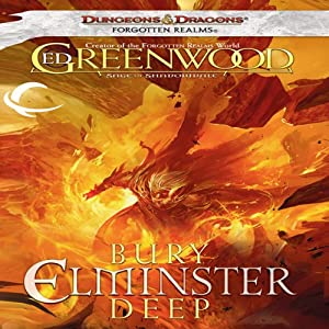 Bury Elminster Deep: Forgotten Realms: The Sage of Shadowdale, Book 2 | [Ed Greenwood]