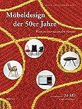 Image de Möbeldesign der 50er Jahre: Wien im internationalen Kontext (Eine Publikationsreihe