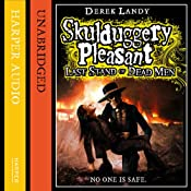 Last Stand of Dead Men: Skulduggery Pleasant, Book 8 | Derek Landy