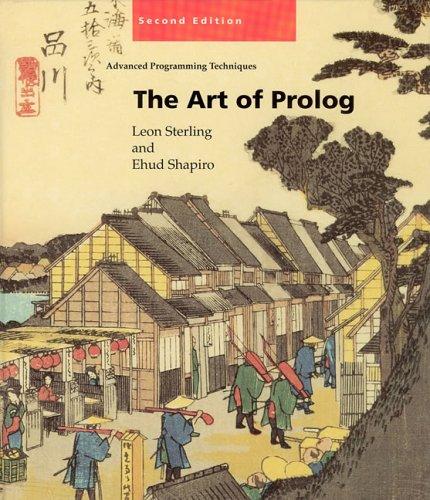 The Art of PROLOG: Advanced Programming Techniques (Logic Programming)