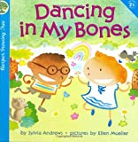 img - for Dancing in My Bones (Harper Growing Tree) book / textbook / text book