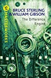 The Difference Engine (S.F. Masterworks) (0575099402) by Gibson, William