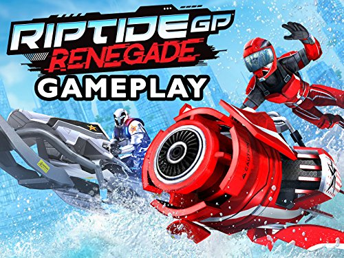 Clip: Riptide Renegade GP Gameplay - Season 1