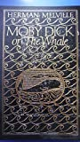 Moby Dick; or, The Whale - The 100 Greatest Books Ever Written Series, Collectors Edition