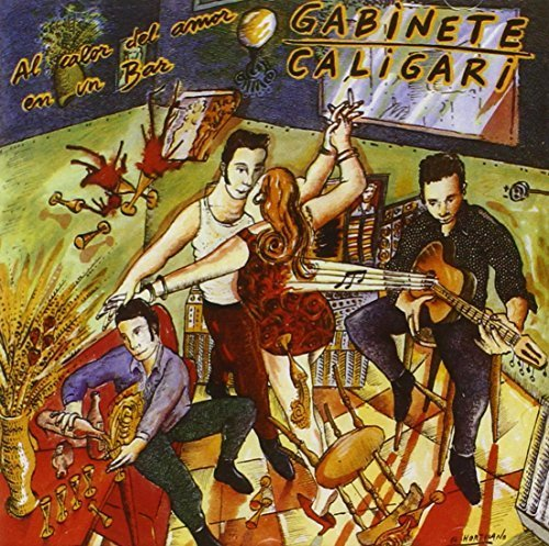 Gabinete Caligari - Al Calor Del Amor En Un Bar By Gabinete Caligari (1990-02-26) - Zortam Music