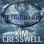 Retribution: A Whitney Steel Novel, Book 2 | Kim Cresswell