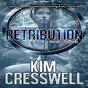 Retribution: A Whitney Steel Novel, Book 2 | Kim Cresswell
