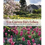 """Ein Garten f�rs Leben, Sonderauflage, Broschur: Mit Manfred Lucenz und Klaus Bender durch das Gartenjahrvon """"Manfred Lucenz"""""""