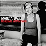 echange, troc Marcia Ball - Roadside Attractions