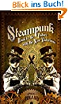 Steampunk: Back to the Future with th...