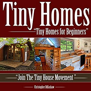 Tiny Homes for Beginners Audiobook
