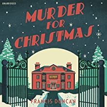Murder for Christmas Audiobook by Francis Duncan Narrated by Geoffrey Beevers