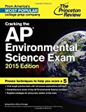 img - for Cracking the AP Environmental Science Exam, 2015 Edition (College Test Preparation) book / textbook / text book