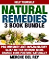 Help Yourself Natural Remedies 3 Book Bundle: Pro Immunity Anti Inflammatory - Sleep Better Without Meds - Change Your Posture Naturally (Transform Your Life Naturally)