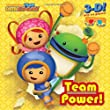 Team Power! (Team Umizoomi) (3-D Pictureback)