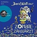 Zombie-Zahnarzt Hörbuch von David Walliams Gesprochen von: Iris Berben
