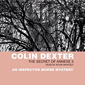 The Secret of Annexe Three | [Colin Dexter]