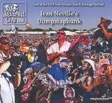 echange, troc Ivan Neville, Dumpstaphunk - Jazz Fest 2008