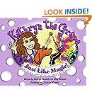 Kathryn the Grape Just Like Magic (Family Choice Award & Mom's Choice Award Winner)