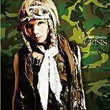 CRISIS(DVD付)