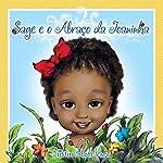 Sage e o Abraco da Joaninha [Sage and Ladybug Hug] | Justin Scott Parr