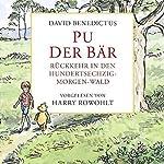 Pu der Bär. Rückkehr in den Hundertsechzig-Morgen-Wald | David Benedictus