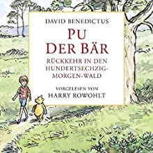 Pu der Bär. Rückkehr in den Hundertsechzig-Morgen-Wald | Livre audio Auteur(s) : David Benedictus Narrateur(s) : Harry Rowohlt