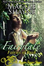 Fairytale (Fairies of Rush Book 1)