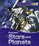 Explorers: Stars and Planets (0753436523) by Carole Stott