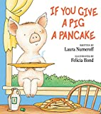 img - for If You Give a Pig a Pancake book / textbook / text book