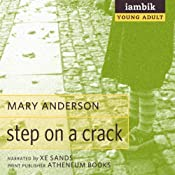 Step on a Crack | [Mary Anderson]