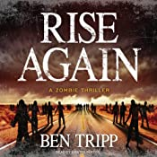 Rise Again: A Zombie Thriller | [Ben Tripp]