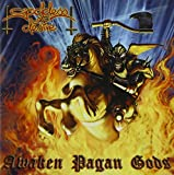 Awaken Pagan Gods by Goddess of Desire (2007-02-19)