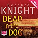 Dead in the Dog Audiobook by Bernard Knight Narrated by Gordon Griffin