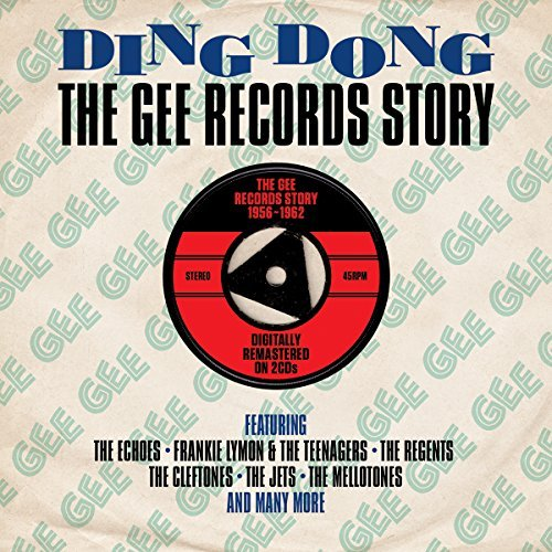 Ding Dong: The Gee Records Story 1956-1962 [Double CD] by Various Artists