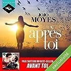 Après toi | Livre audio Auteur(s) : Jojo Moyes Narrateur(s) : Émilie Ramet