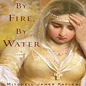 By Fire, By Water Audiobook