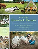 img - for The New Livestock Farmer: The Business of Raising and Selling Ethical Meat book / textbook / text book