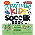The Everything Kids' Soccer Book (Everything Kids Series)