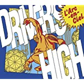 Driver's High