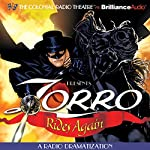 Zorro Rides Again: A Radio Dramatization | Johnston McCulley,D. J. Arneson