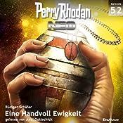 Eine Handvoll Ewigkeit (Perry Rhodan NEO 52) | Rüdiger Schafer