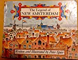 The Legend of New Amsterdam (0385131801) by Spier, Peter